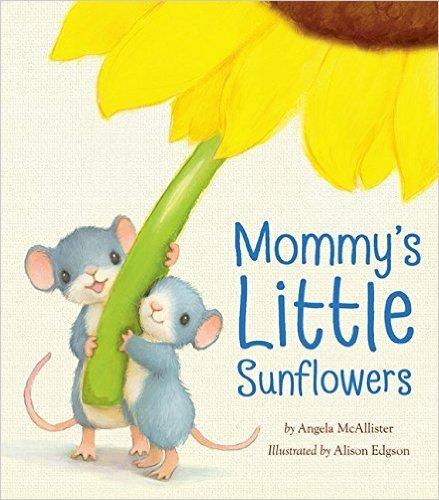 9780545863704: Mommy's Little Sunflowers