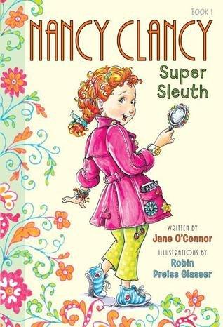9780545864343: Nancy Clancy Super Sleuth, Nancy Clancy Secret Admirer