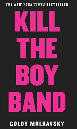 9780545867504: Kill the Boy Band