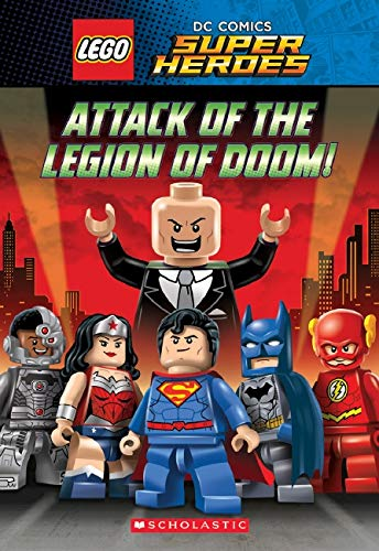 9780545867993: Attack of the Legion of Doom! (LEGO DC Super Heroes: Chapter Book)