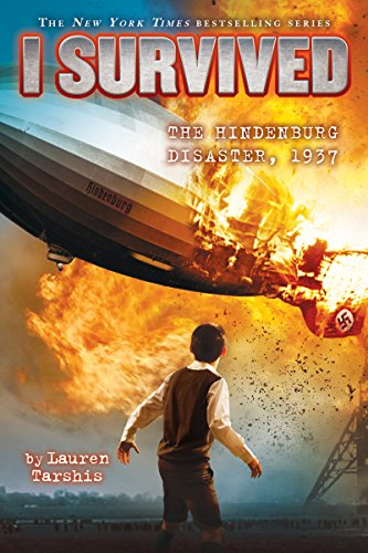9780545868600: I Survived the Hindenburg Disaster, 1937 (I Survived #13)