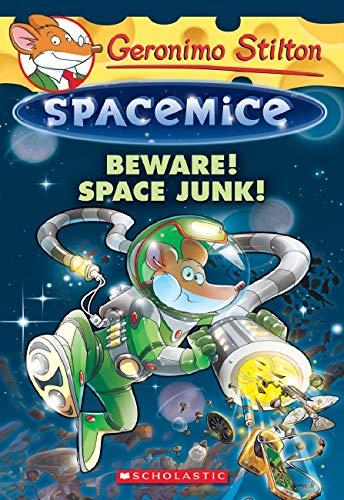 9780545872454: Beware! Space Junk!