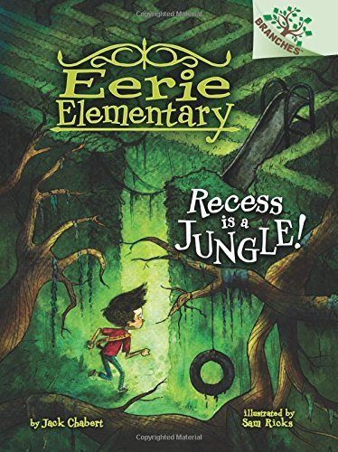 9780545873536: Recess Is a Jungle!: A Branches Book (Eerie Elementary #3)