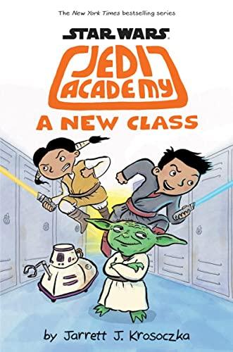 9780545875738: A New Class (Star Wars: Jedi Academy #4)