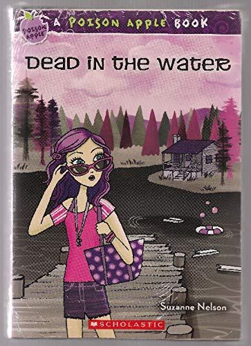 9780545876551: Poison Apple 2-Book Set: Dead In The Water , At First Bite [Paperback] with Jewel Necklace, A