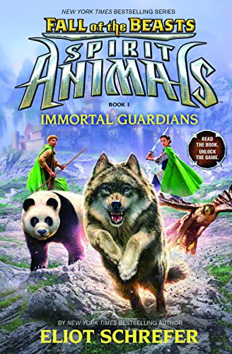 9780545876940: Immortal Guardians (Spirit Animals: Fall of the Beasts, Book 1)