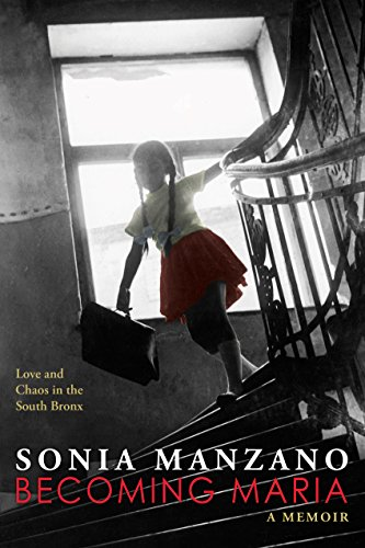 9780545880824: Becoming Maria: Love and Chaos in the South Bronx
