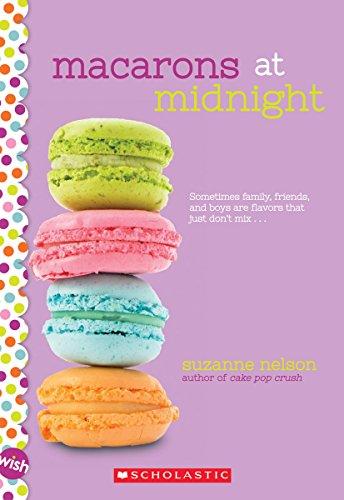 9780545884259: Macarons at Midnight: A Wish Novel