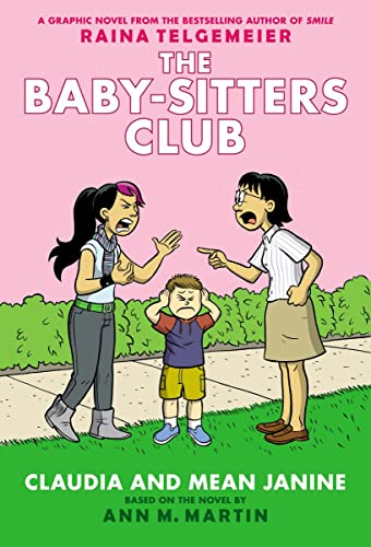 9780545886239: Claudia and Mean Janine (the Baby-Sitters Club Graphic Novel #4): A Graphix Book: Full-Color Edition (Baby-Sitters Club Graphix)