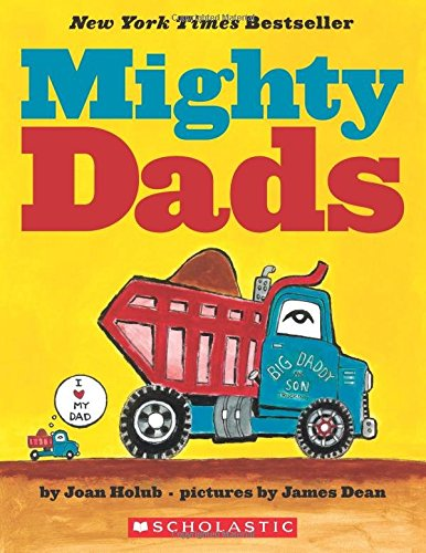 9780545890366: Mighty Dads