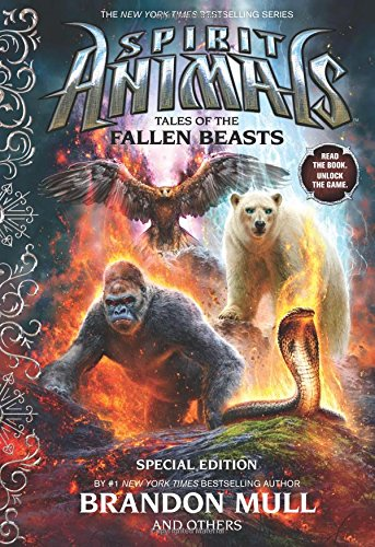Tales of the Fallen Beasts (Spirit Animals: Special Edition): Mull, Brandon