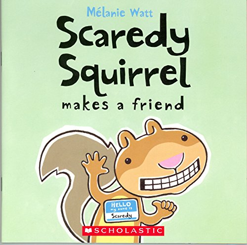 9780545902625: Scaredy Squirrel Makes a Friend