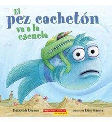 El Pez Cacheton Va a La Escuela
