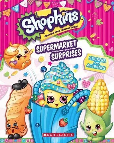 9780545905008: Supermarket Surprises: Sticker Activity Book (Shopkins)