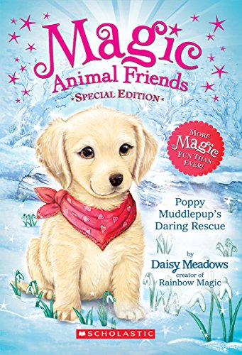9780545907507: Poppy Muddlepup's Daring Rescue (Magic Animal Friends: Special Edition)