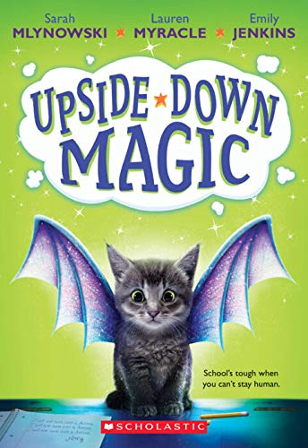 9780545908221: Upside-Down Magic