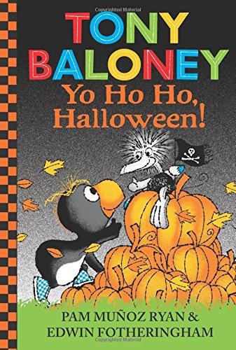 9780545908856: Tony Baloney Yo Ho Ho, Halloween!