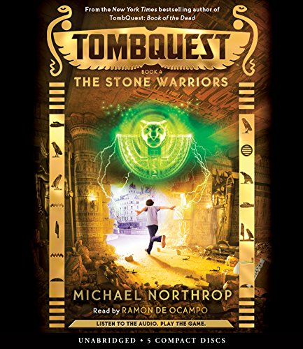 The Stone Warriors (TombQuest, Book 4): Michael Northrop