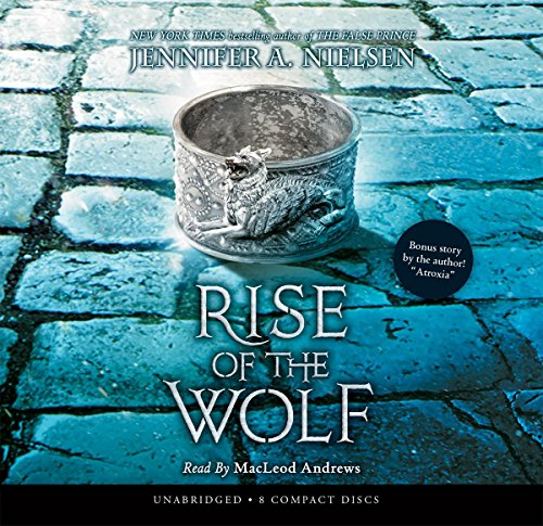 Rise of the Wolf: Jennifer A Nielsen