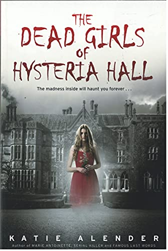 9780545910736: The Dead Girls of Hysteria Hall