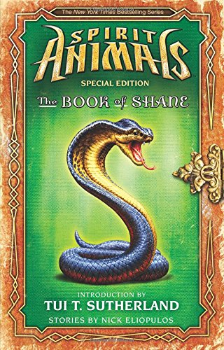 The Book of Shane: The Forbidden Collection (Spirit Animals: Special Edition): Eliopulos, Nick