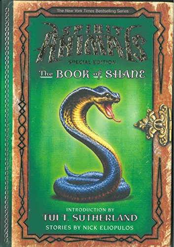 9780545911009: The Book of Shane: Complete Collection (Spirit Animals: Special Edition)