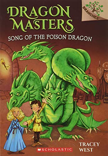 9780545913874: Song of the Poison Dragon: A Branches Book (Dragon Masters #5)