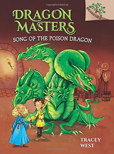 9780545913881: Song of the Poison Dragon: A Branches Book (Dragon Masters #5)