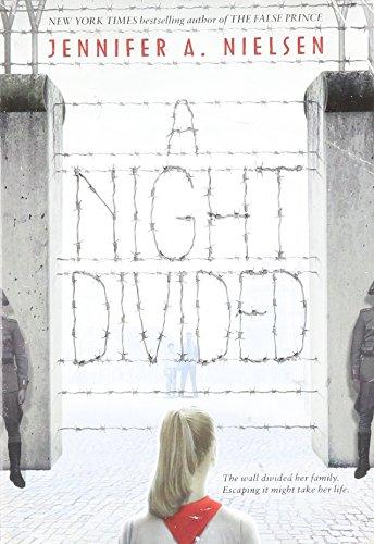 9780545915960: A Night Divided - AbeBooks - Nielsen, Jennifer A.: 0545915961