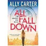 9780545919487: All Fall Down An Embassy Row Novel