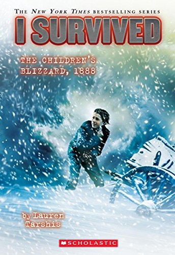 Stock image for I Survived the Children's Blizzard, 1888 (I Survived #16) for sale by Your Online Bookstore
