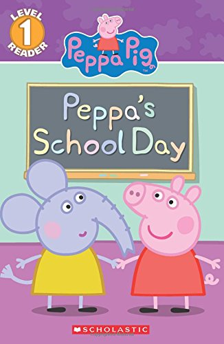 9780545925471: Peppa's School Day (Peppa Pig Reader)