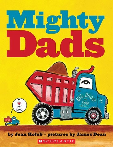9780545930680: Mighty Dads