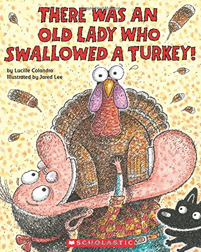 There Was an Old Lady Who Swallowed: Colandro, Lucille/ Lee,