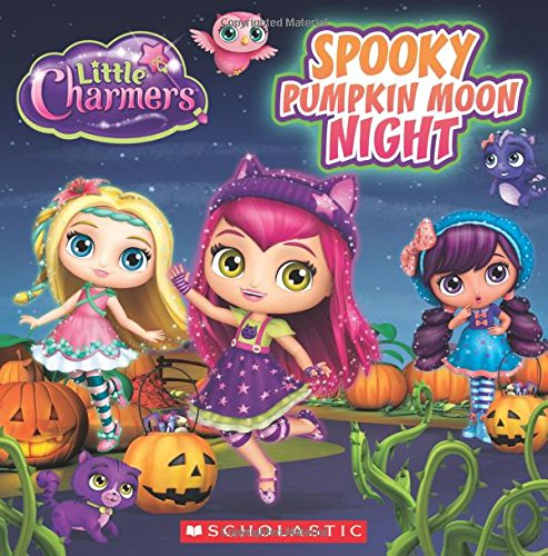 9780545932257: Spooky Pumpkin Moon Night (Little Charmers: 8X8 Storybook)