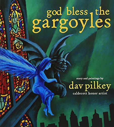 God Bless the Gargoyles: Pilkey, Dav