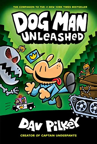 9780545935203: Dog Man Unleashed: From the Creator of Captain Underpants (Dog Man #2)