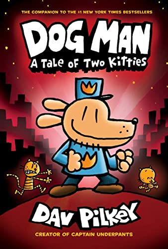 9780545935210: Dog Man: A Tale of Two Kitties: From the Creator of Captain Underpants (Dog Man #3)