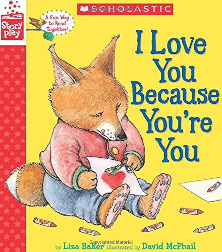 9780545945271: I Love You Because You're You (A StoryPlay Book)