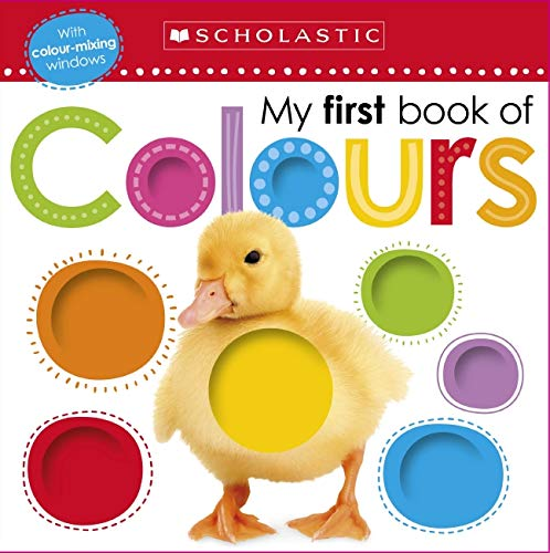 9780545948494: My First Book of Colours (Scholastic Early Learners)