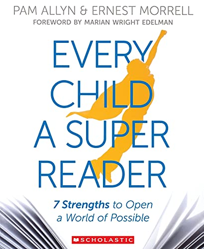 9780545948715: Every Child a Super Reader: 7 Strengths to Open a World of Possible