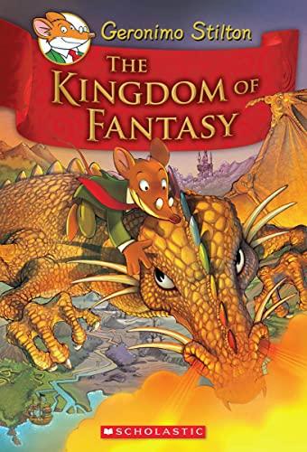 9780545980258: The Kingdom of Fantasy (Geronimo Stilton and the Kingdom of Fantasy)