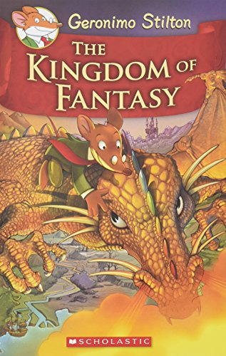 9780545980258: The Kingdom of Fantasy (Geronimo Stilton)