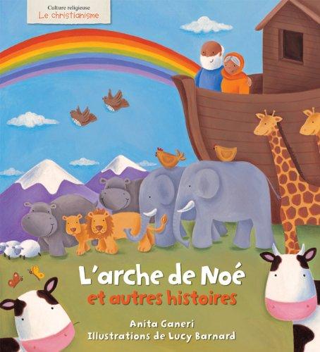 9780545981064: Le Christianisme: L'Arche de Noe Et Autres Histoires