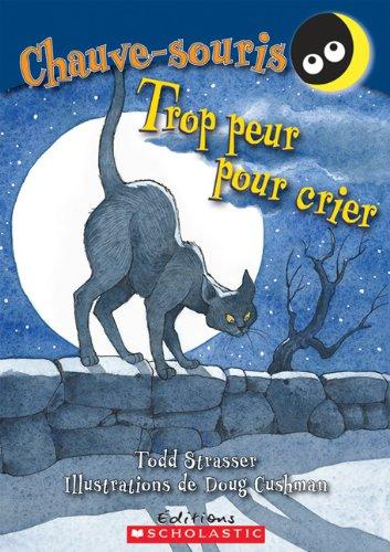 9780545981194: Trop Peur Pour Crier (Chauve-Souris)