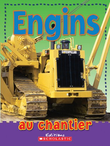 Engins Au Chantier (French Edition): Picthall, Chez