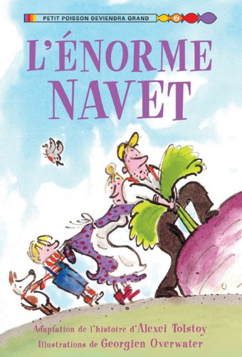 9780545982153: L' Enorme Navet (Petit Poisson Deviendra Grand) (French Edition)