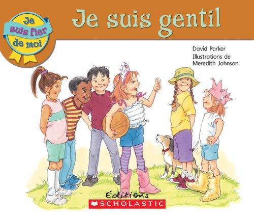 9780545982436: Je Suis Gentil (Je Suis Fier de Moi) (French Edition)