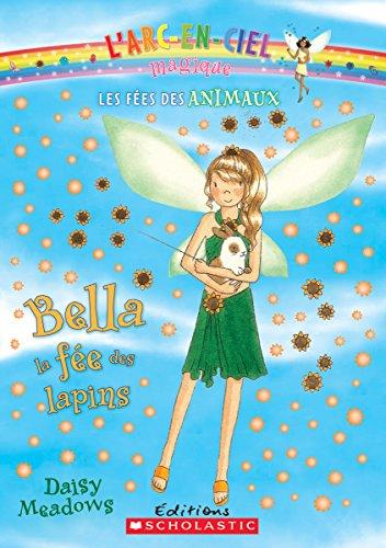 9780545982689: Bella, la fée des lapins