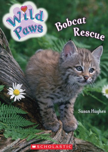 9780545985253: Wild Paws: Bobcat Rescue
